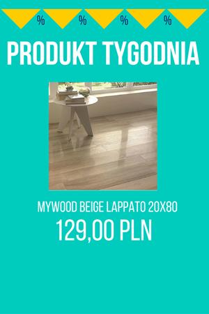 PRODUKT TYGODNIA! – Mywood Beige Lappato 20×80