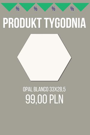 PRODUKT TYGODNIA! – Opal Blanco 33×28,5