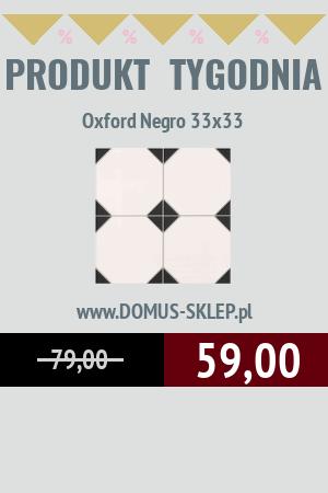 PRODUKT TYGODNIA! – Oxford Negro 33×33