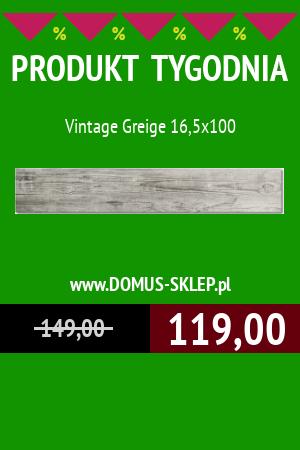 PRODUKT TYGODNIA! – Vintage Greige 16,5×100